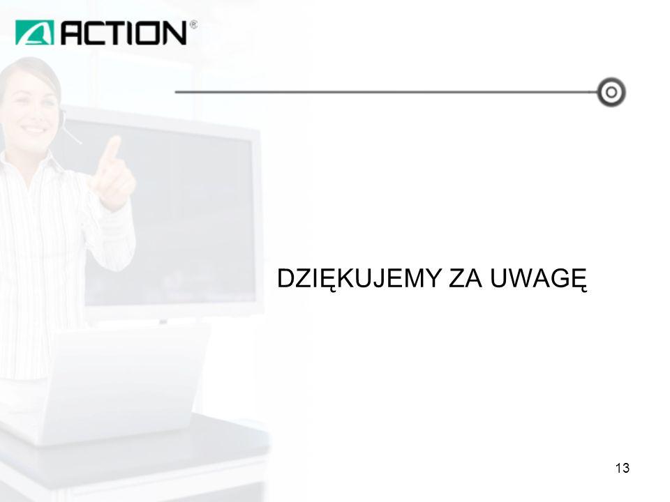 DZIĘKUJEMY ZA UWAGĘ 13