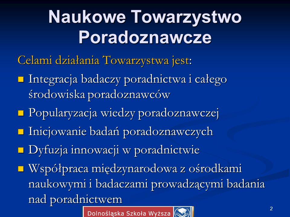 Naukowe Towarzystwo Poradoznawcze Studia Poradoznawcze Radaktor Naczelana: Prof.