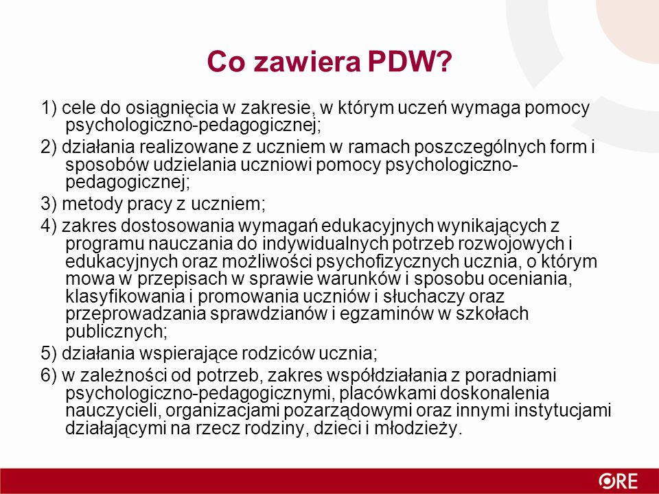 Co zawiera PDW? 1) cele do osiągnięcia w zakresie, w którym uczeń wymaga pomocy psychologiczno-pedagogicznej; 2) działania realizowane z uczniem w ram