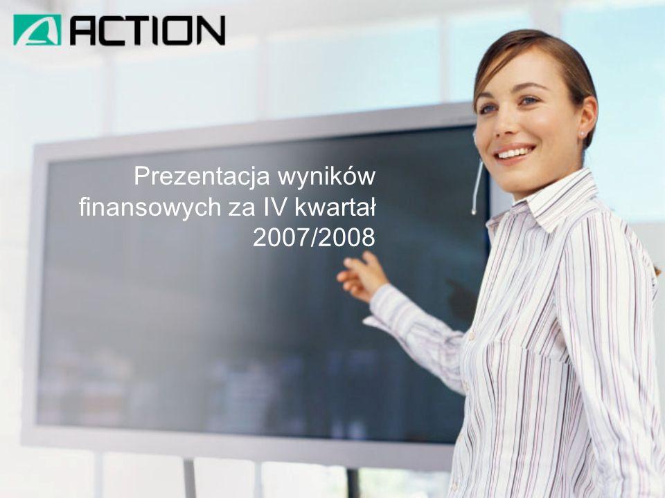 Prezentacja wyników finansowych za IV kwartał 2007/2008