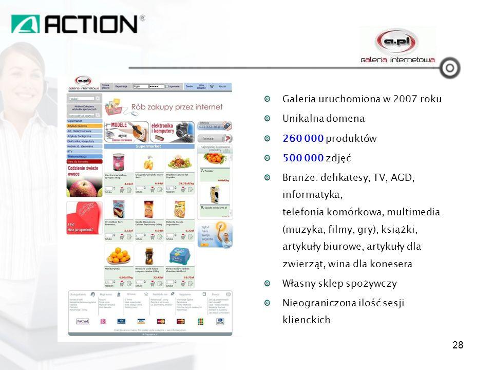 Galeria uruchomiona w 2007 roku Unikalna domena 260 000 produktów 500 000 zdjęć Branże: delikatesy, TV, AGD, informatyka, telefonia komórkowa, multime