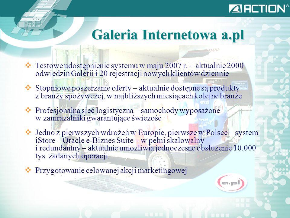 * Galeria Internetowa a.pl Testowe udostępnienie systemu w maju 2007 r.