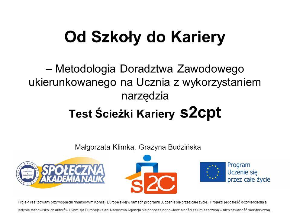 Informacje kontaktowe www.s2cpt.eu Społeczna Akademia Nauk ul.