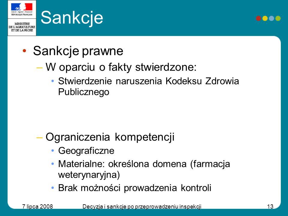 7 lipca 2008Decyzja i sankcje po przeprowadzeniu inspekcji14 Sankcje Sankcje prawne –Stwierdzenie popełnienia naruszenia Wykrywanie naruszenia –Przed poinformowaniem oskarżyciela publicznego –Opracowanie raportu o popełnieniu naruszenia –Przekazanie materiałów oskarżycielowi publicznemu (w przeciągu 5 dni) Stwierdzenie naruszenia –Poinformowanie oskarżyciela publicznego po stwierdzeniu –Opracowanie raportu o popełnieniu naruszenia –Przekazanie materiałów oskarżycielowi publicznemu (w przeciągu 5 dni)