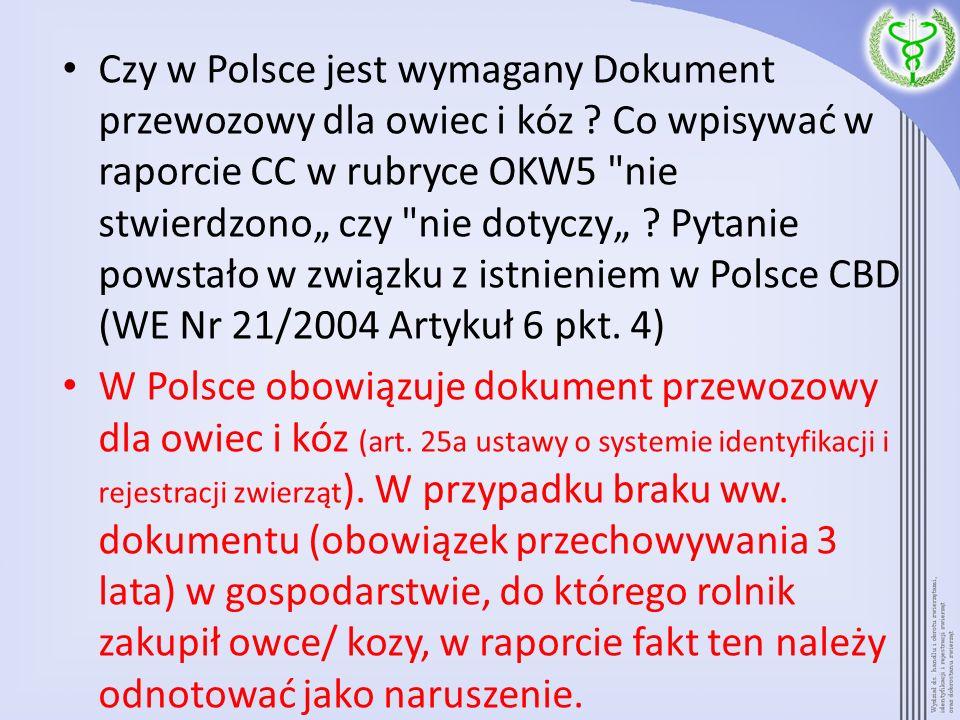 Czy w Polsce jest wymagany Dokument przewozowy dla owiec i kóz ? Co wpisywać w raporcie CC w rubryce OKW5