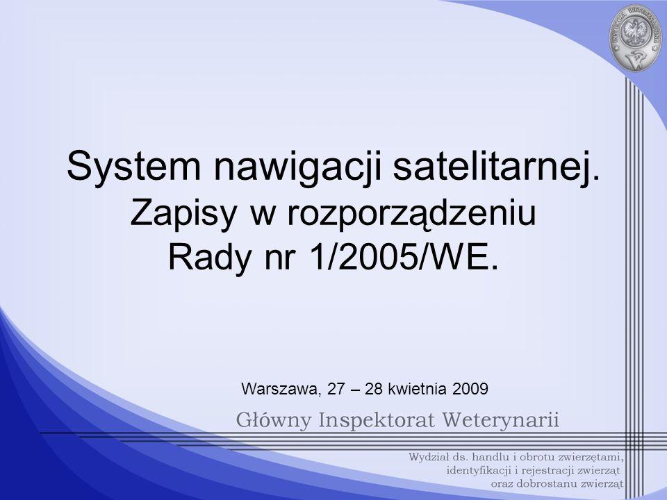 ROZPORZADZENIE RADY (WE) NR 1/2005 z dnia 22 grudnia 2004 r.