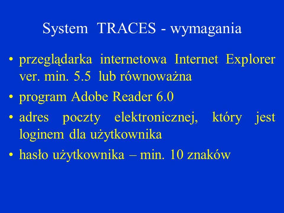 System TRACES - wymagania przeglądarka internetowa Internet Explorer ver.