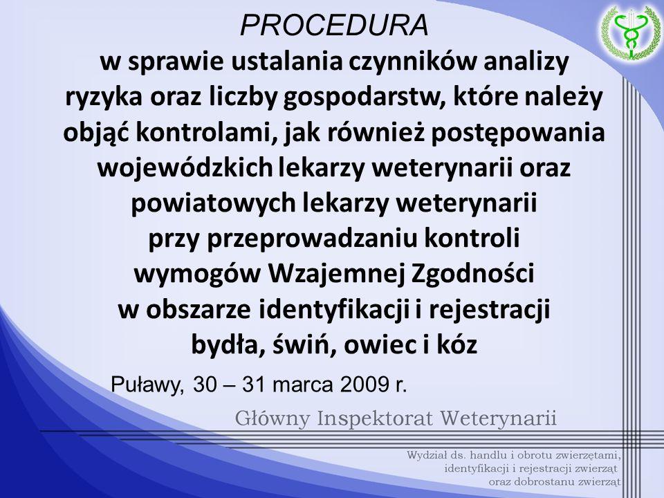 § 4.pkt. 2 Zarządzenia Nr … MINISTRA ROLNICTWA I ROZWOJU WSI z dnia ……………..………… 2009 r.