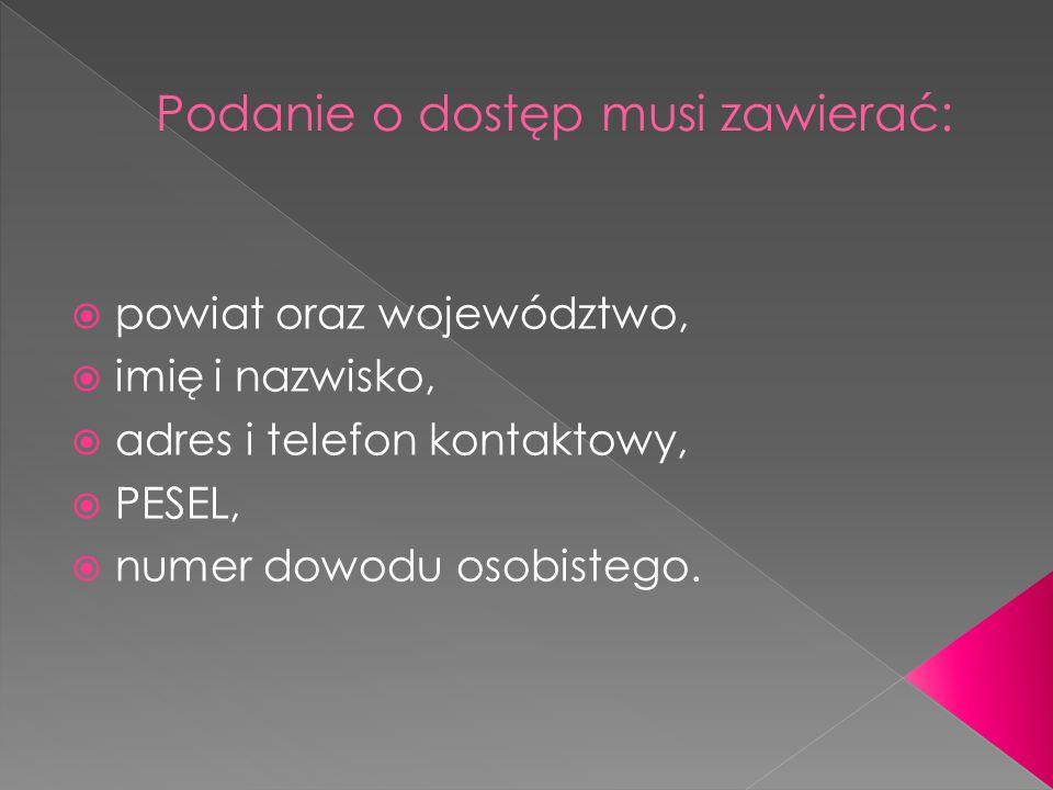 powiat oraz województwo, imię i nazwisko, adres i telefon kontaktowy, PESEL, numer dowodu osobistego.