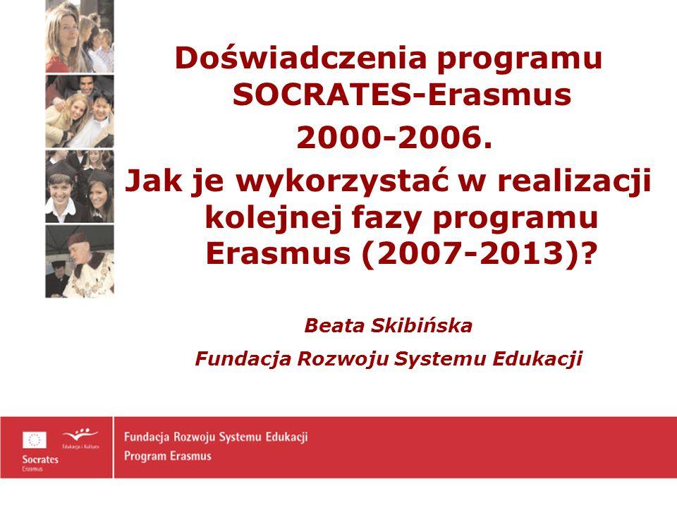 Doświadczenia programu SOCRATES-Erasmus 2000-2006.