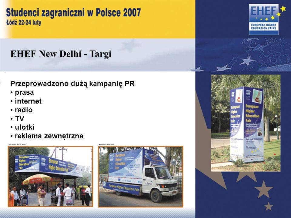 EHEF New Delhi - Targi Przeprowadzono dużą kampanię PR prasa internet radio TV ulotki reklama zewnętrzna