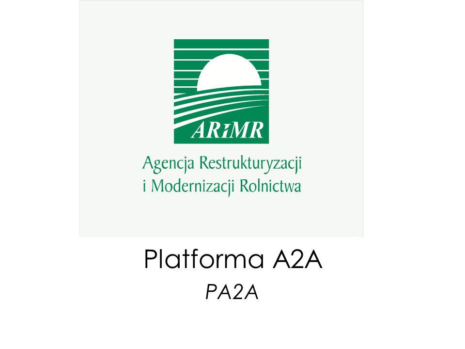 Platforma A2A Dostęp do Platformy A2A Graficzny Interfejs Użytkownika (GUI) – przeglądarka WWW [dostęp z sieci Internet] Interfejs WebService – wymiana plików XML pomiędzy dwoma systemami [np.