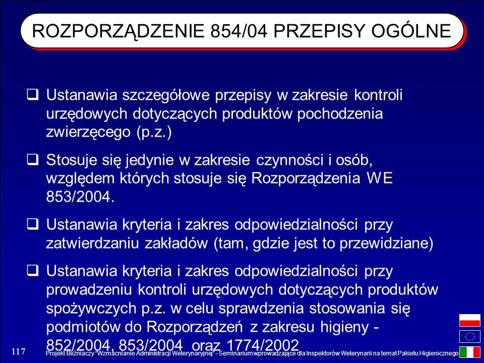 Projekt Bliźniaczy Wzmacnianie Administracji Weterynaryjnej - Seminarium wprowadzające dla Inspektorów Weterynarii na temat Pakietu Higienicznego 117