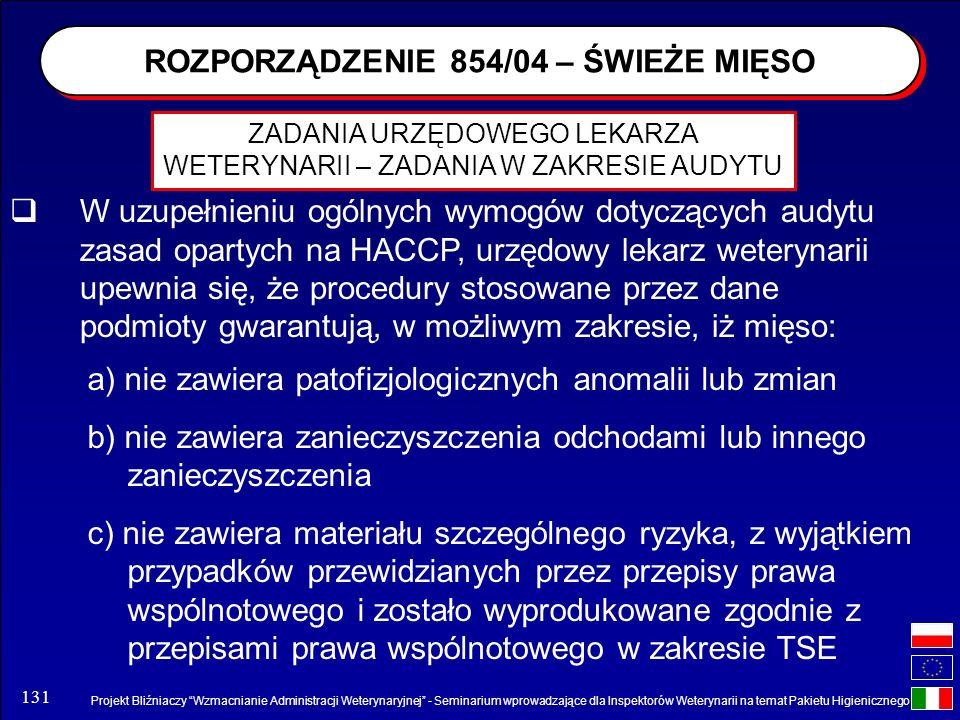 Projekt Bliźniaczy Wzmacnianie Administracji Weterynaryjnej - Seminarium wprowadzające dla Inspektorów Weterynarii na temat Pakietu Higienicznego 131