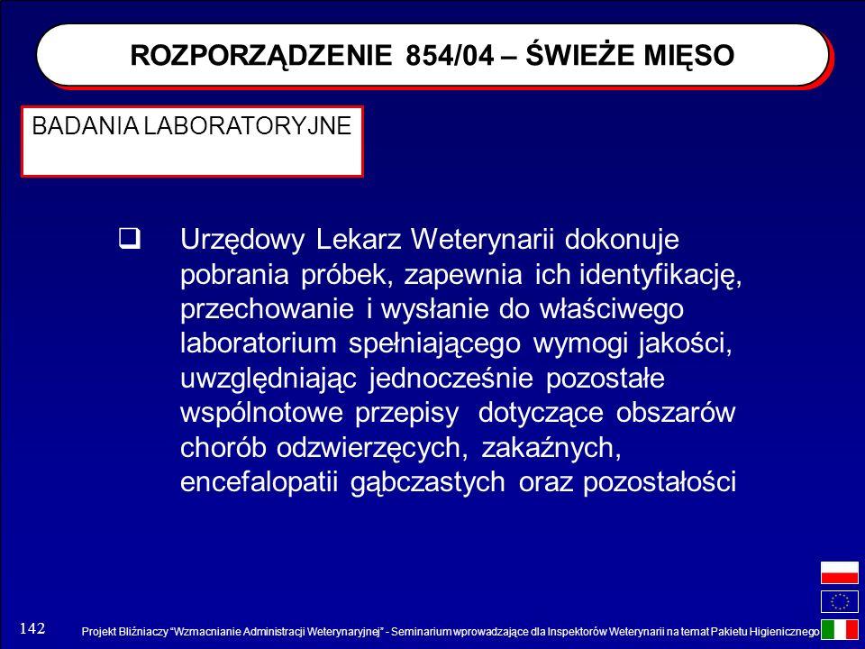 Projekt Bliźniaczy Wzmacnianie Administracji Weterynaryjnej - Seminarium wprowadzające dla Inspektorów Weterynarii na temat Pakietu Higienicznego 142