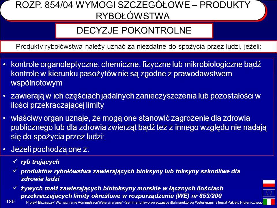Projekt Bliźniaczy Wzmacnianie Administracji Weterynaryjnej - Seminarium wprowadzające dla Inspektorów Weterynarii na temat Pakietu Higienicznego 186