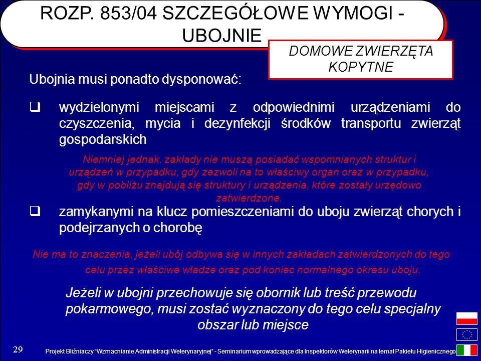 Projekt Bliźniaczy Wzmacnianie Administracji Weterynaryjnej - Seminarium wprowadzające dla Inspektorów Weterynarii na temat Pakietu Higienicznego 29 w
