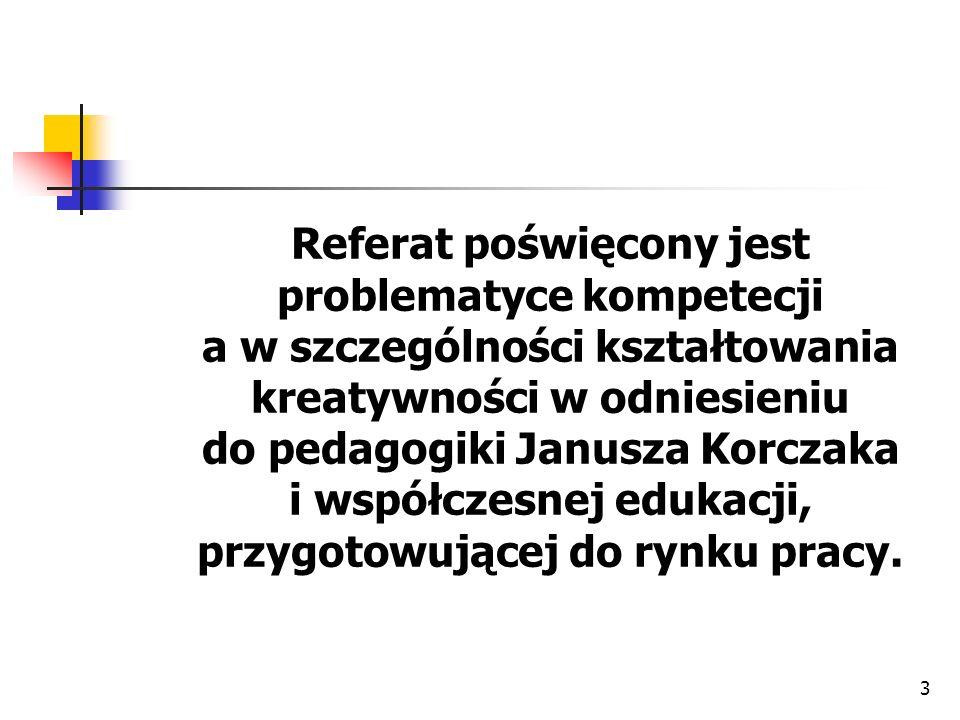 14 Trzy zasady wychowawcze Janusza Korczaka Instrumentami w osiąganiu celów były prowadzone przedsięwzięcia tj.: organizacja sklepików szkolnych, gazetek, kółek zainteresowań.