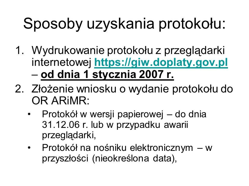 Sposoby uzyskania protokołu: 1.Wydrukowanie protokołu z przeglądarki internetowej https://giw.doplaty.gov.pl – od dnia 1 stycznia 2007 r.https://giw.d