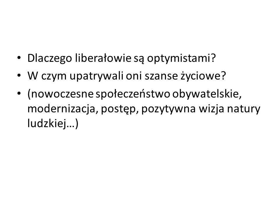 Dla liberałów: państwo jest bytem konstytucyjnym (Rechtstataat)