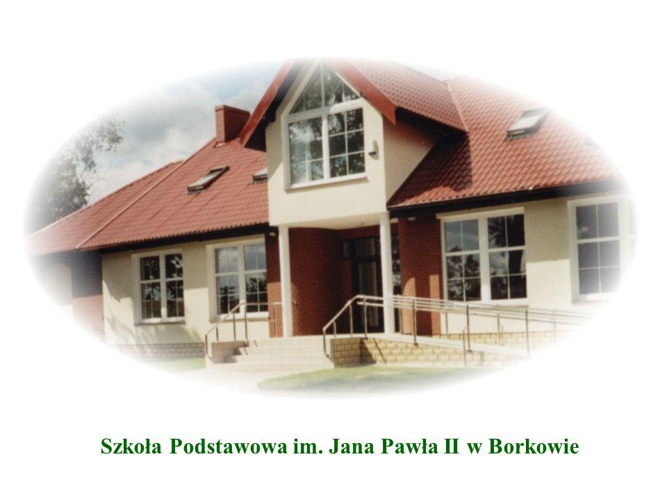 Szkoła Podstawowa im. Jana Pawła II w Borkowie
