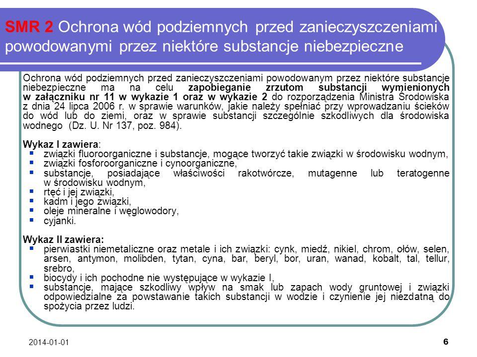 2014-01-01 6 SMR 2 Ochrona wód podziemnych przed zanieczyszczeniami powodowanymi przez niektóre substancje niebezpieczne Ochrona wód podziemnych przed