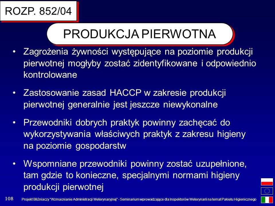 Projekt Bliźniaczy Wzmacnianie Administracji Weterynaryjnej - Seminarium wprowadzające dla Inspektorów Weterynarii na temat Pakietu Higienicznego 108