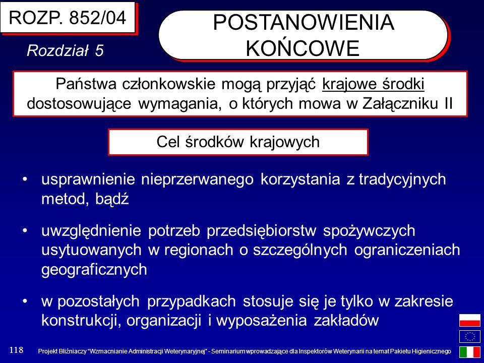 Projekt Bliźniaczy Wzmacnianie Administracji Weterynaryjnej - Seminarium wprowadzające dla Inspektorów Weterynarii na temat Pakietu Higienicznego 118