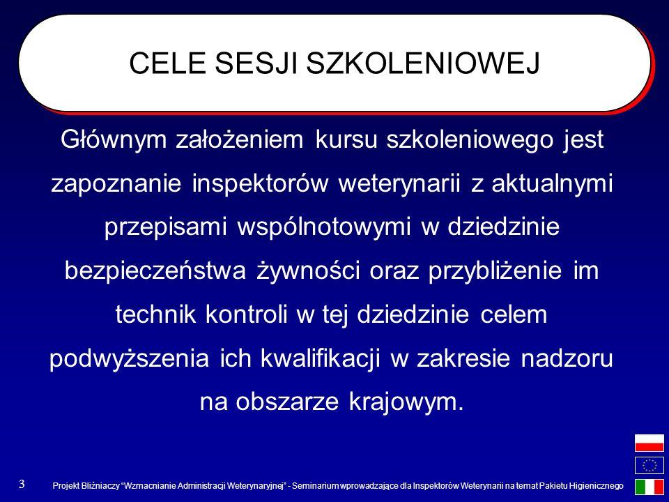 Projekt Bliźniaczy Wzmacnianie Administracji Weterynaryjnej - Seminarium wprowadzające dla Inspektorów Weterynarii na temat Pakietu Higienicznego 3 CE