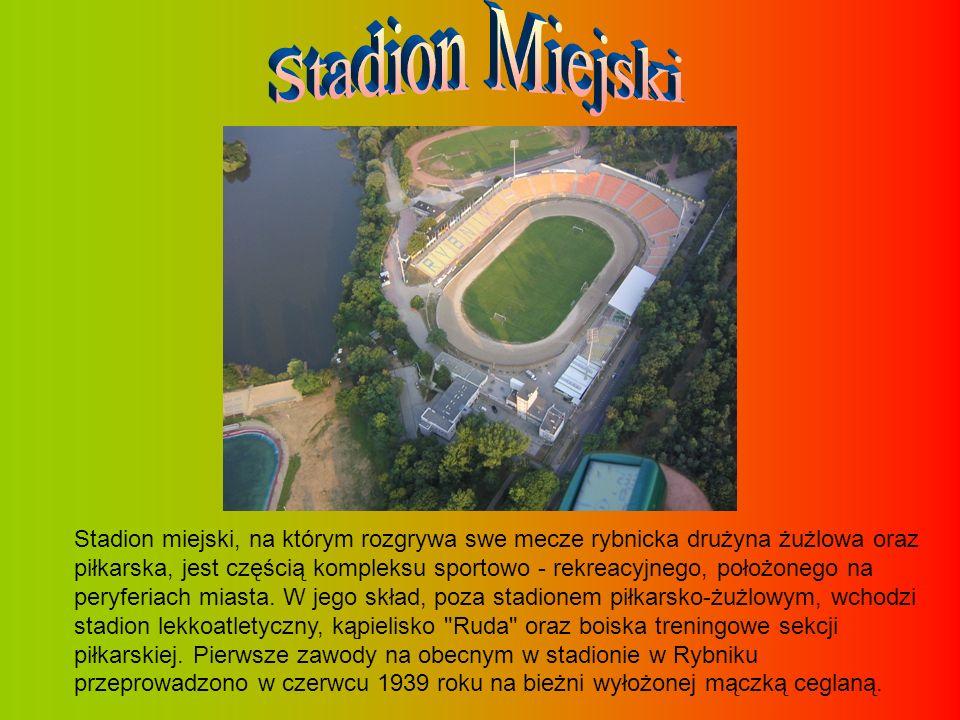 Stadion miejski, na którym rozgrywa swe mecze rybnicka drużyna żużlowa oraz piłkarska, jest częścią kompleksu sportowo - rekreacyjnego, położonego na