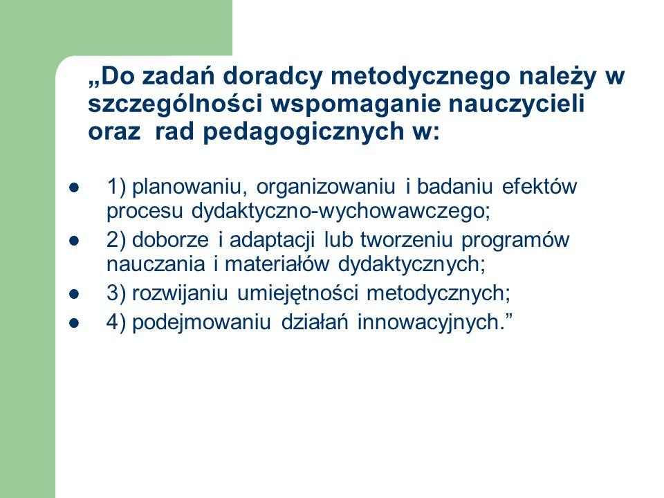 Zadania doradcy metodycznego opracowane przez zespół 1.