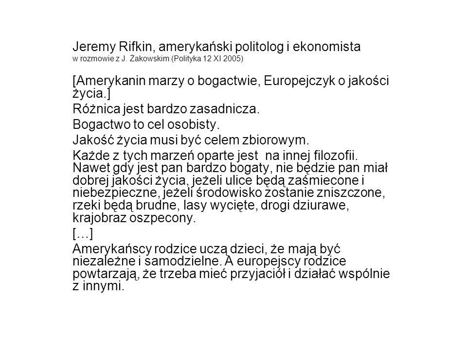 Jeremy Rifkin, amerykański politolog i ekonomista w rozmowie z J.