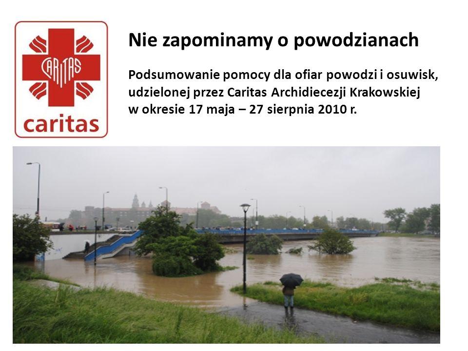 Pomoc od pierwszego dnia powodzi Caritas Archidiecezji Krakowskiej rozpoczęła akcję pomocy powodzianom 17 maja, w chwili ogłoszenia alarmu powodziowego w Małopolsce.