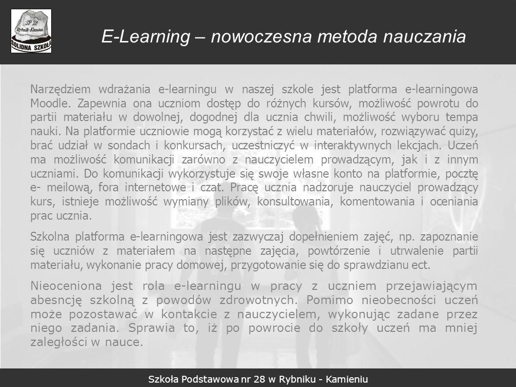 Szkoła Podstawowa nr 28 w Rybniku - Kamieniu E-Learning – nowoczesna metoda nauczania Szkolna platforma zdalnego nauczania znajduje się pod adresem internetowym www.wom.edu.pl www.wom.edu.pl Jest to sprawdzony i bezpieczny serwer regionalnego Ośrodka Doskonalenia Nauczycieli i Informacji Pedagogicznej w Rybniku.