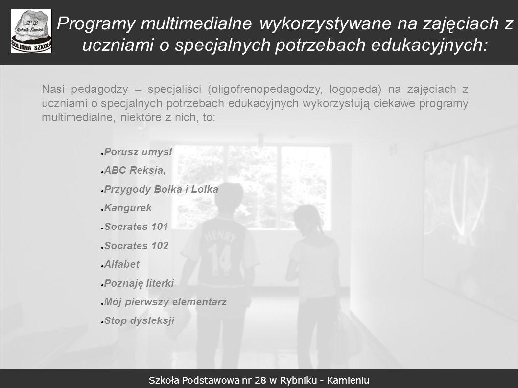 Szkoła Podstawowa nr 28 w Rybniku - Kamieniu Zasoby Internetu wykorzystywane na zajęciach z uczniami o specjalnych potrzebach edukacyjnych W rozwiązywaniu szeroko pojętych problemów edukacyjnych i reedukacyjnych nasi pedagodzy wykorzystują zasoby Internetu, niektóre z nich, to: POLSKIE TOWARZYSTWO DYSLEKSJI: www.ptd.edu.plwww.ptd.edu.pl DYSLEKSJA I JEJ PROBLEMY: www.dysleksja.plwww.dysleksja.pl DYSKALKULIA I JEJ PROBLEMY: www.dyscalculia.org [ strona w j.