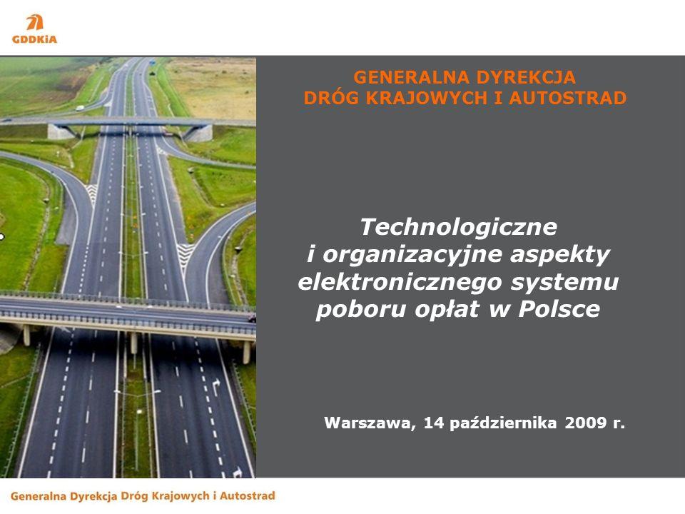 GENERALNA DYREKCJA DRÓG KRAJOWYCH I AUTOSTRAD Warszawa, 14 października 2009 r.