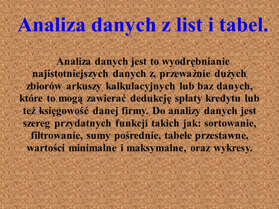 Analiza danych z list i tabel.