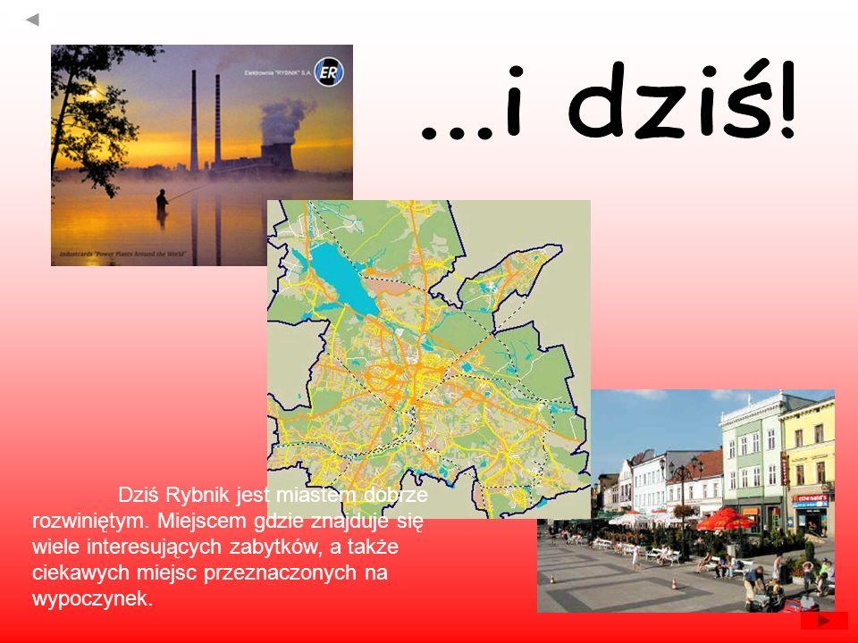 Dziś Rybnik jest miastem dobrze rozwiniętym. Miejscem gdzie znajduje się wiele interesujących zabytków, a także ciekawych miejsc przeznaczonych na wyp