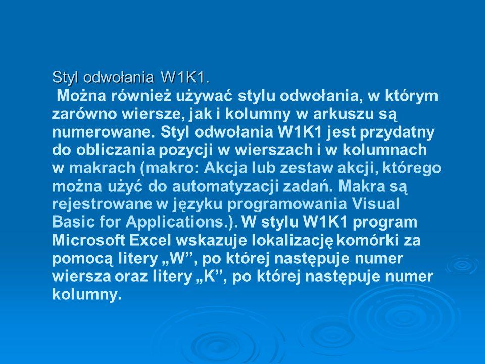 Styl odwołania W1K1. Styl odwołania W1K1.