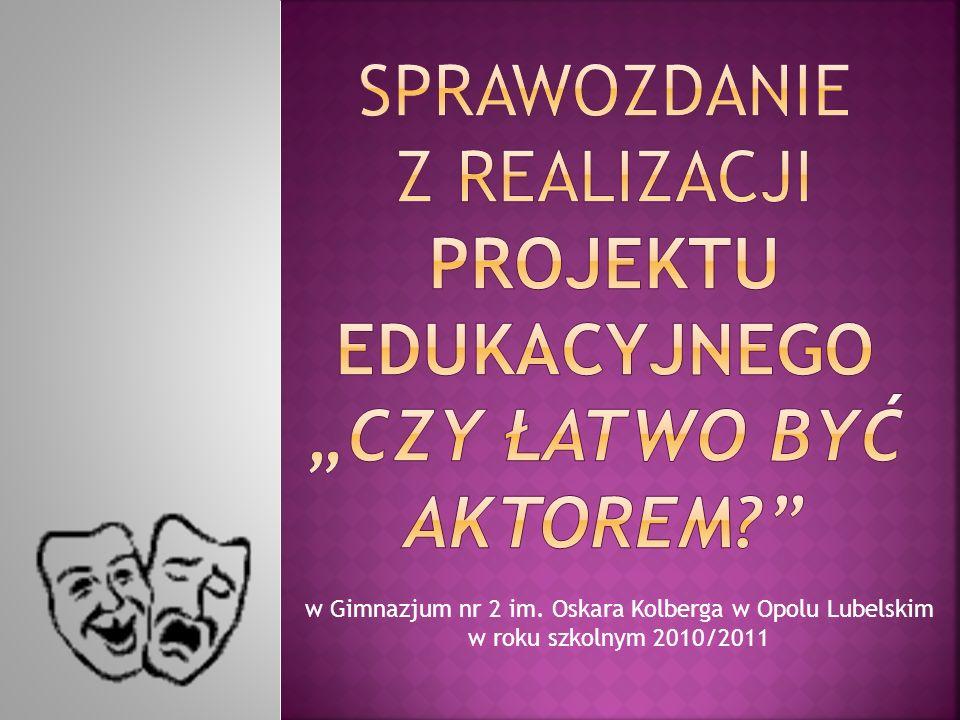 w Gimnazjum nr 2 im. Oskara Kolberga w Opolu Lubelskim w roku szkolnym 2010/2011