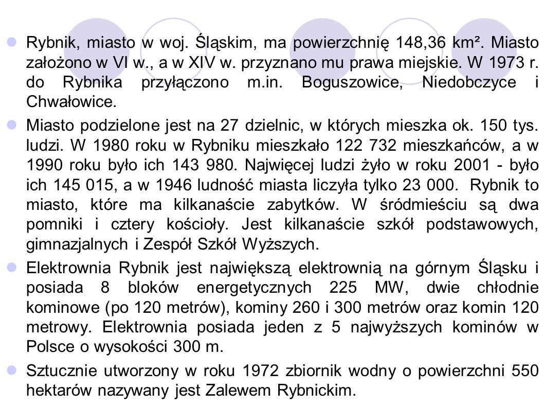 Zadanie 1 W którym wieku przyłączono Boguszowice, Niedobczyce i Chwałowice do Rybnika.