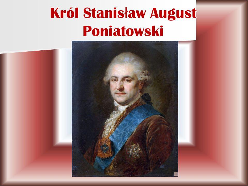 Król Stanis ł aw August Poniatowski