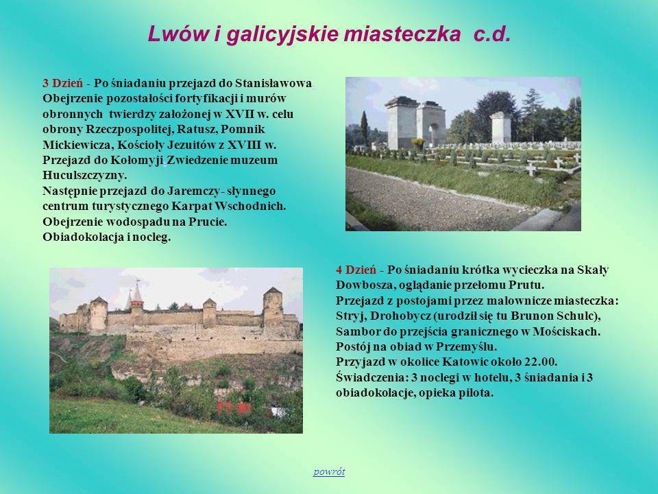 3 Dzień - Po śniadaniu przejazd do Stanisławowa. Obejrzenie pozostałości fortyfikacji i murów obronnych twierdzy założonej w XVII w. celu obrony Rzecz