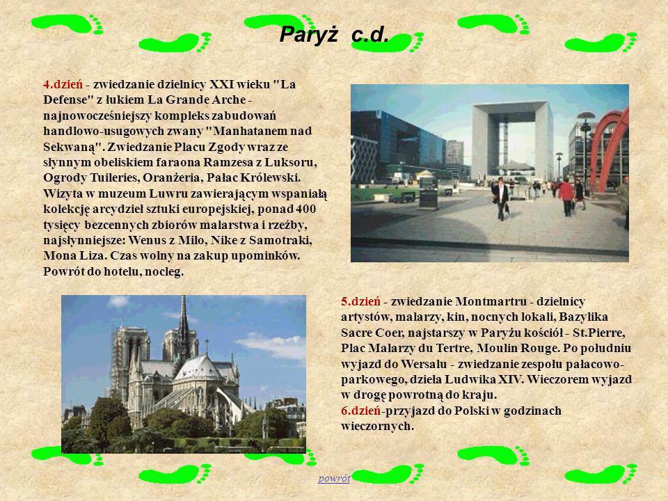 Paryż c.d. 4.dzień - zwiedzanie dzielnicy XXI wieku