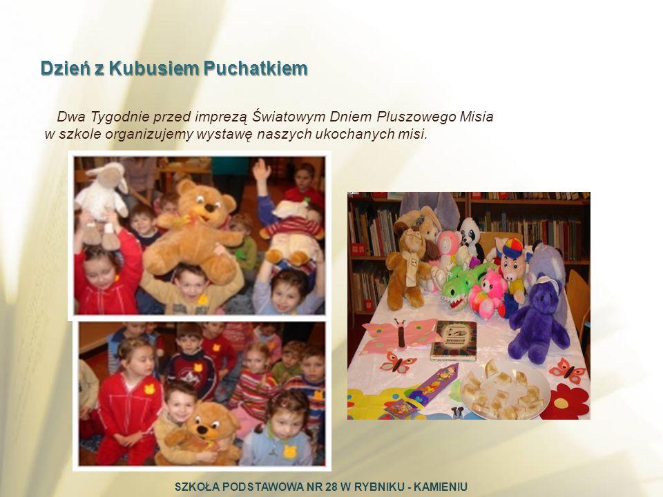 Dzień z Kubusiem Puchatkiem Dwa Tygodnie przed imprezą Światowym Dniem Pluszowego Misia w szkole organizujemy wystawę naszych ukochanych misi. SZKOŁA