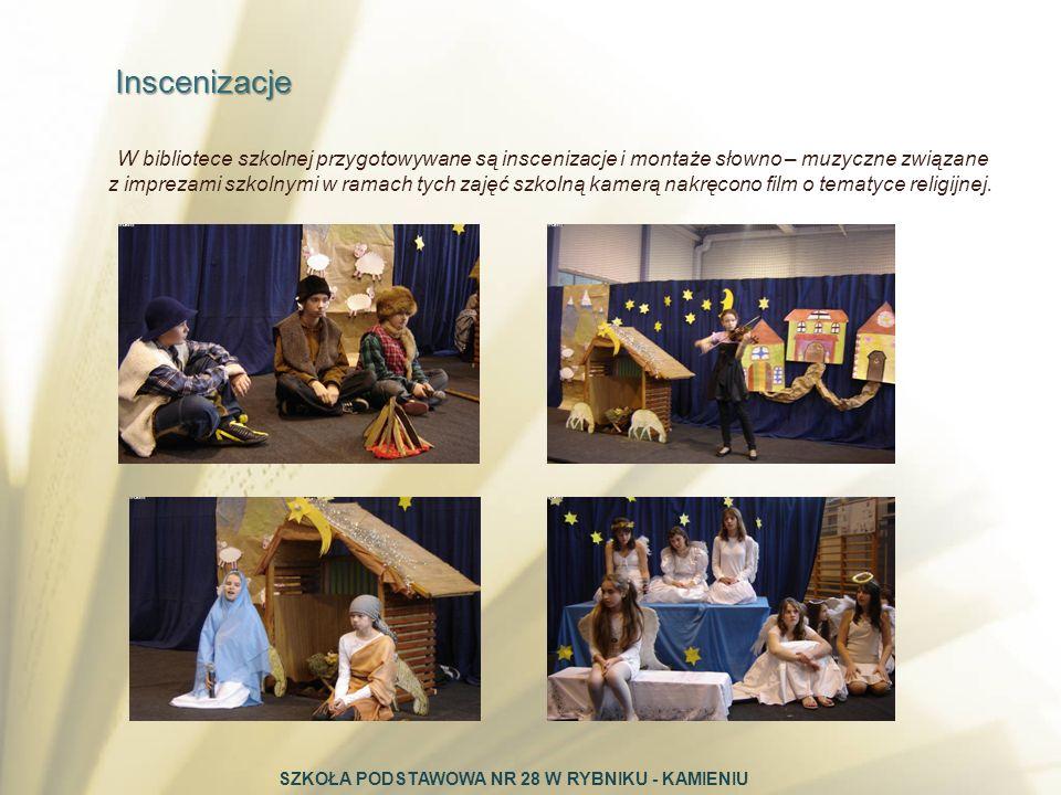 Inscenizacje Inscenizacje W bibliotece szkolnej przygotowywane są inscenizacje i montaże słowno – muzyczne związane z imprezami szkolnymi w ramach tyc