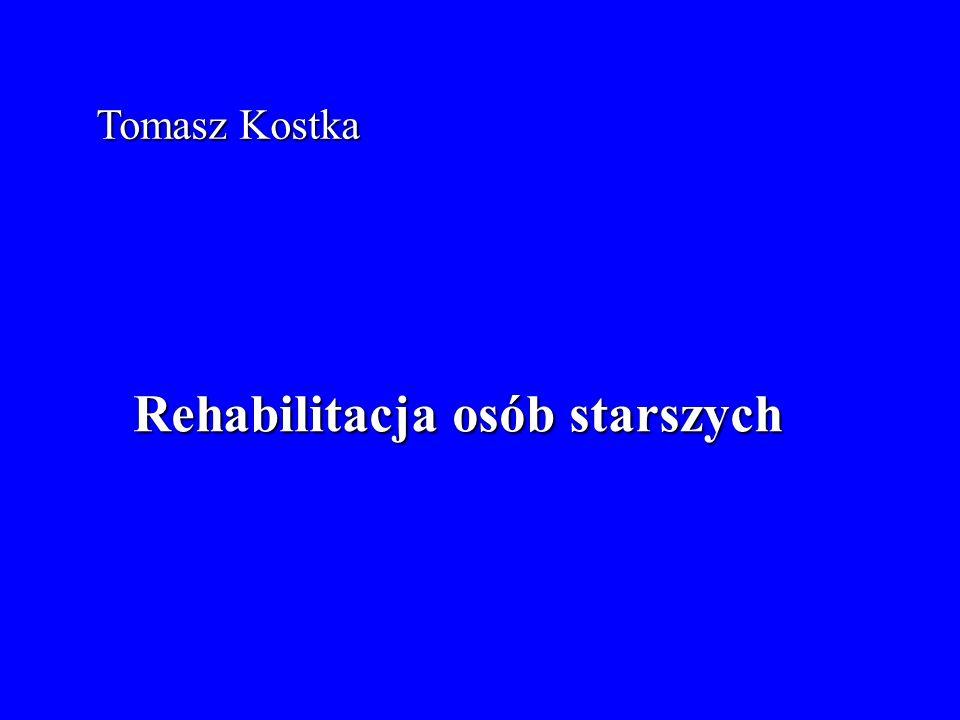 Tomasz Kostka Rehabilitacja osób starszych