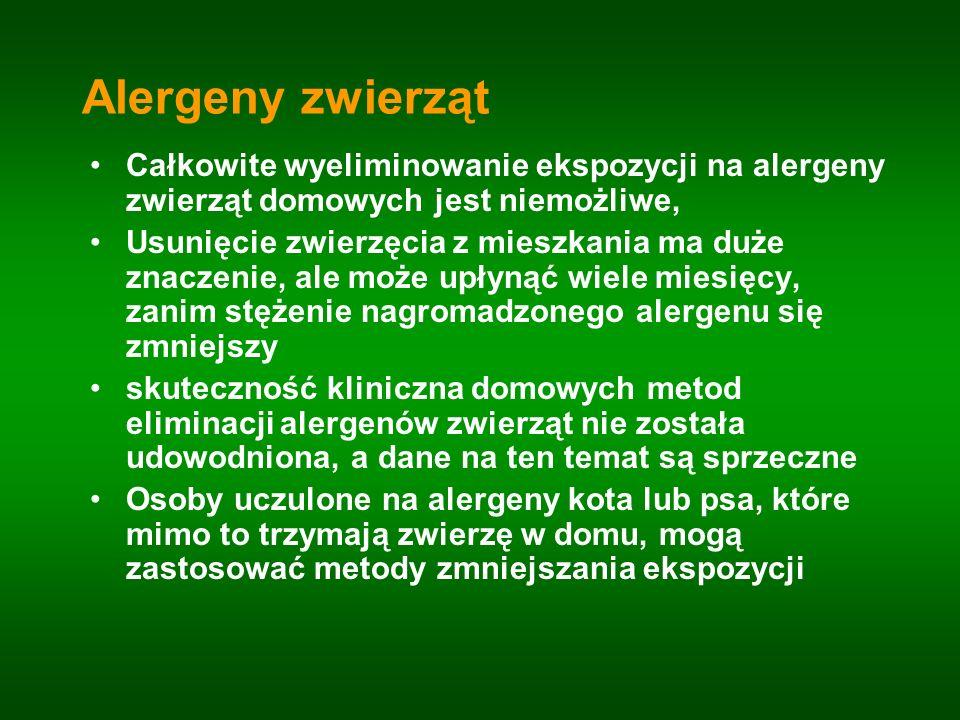 Alergeny zwierząt Całkowite wyeliminowanie ekspozycji na alergeny zwierząt domowych jest niemożliwe, Usunięcie zwierzęcia z mieszkania ma duże znaczen