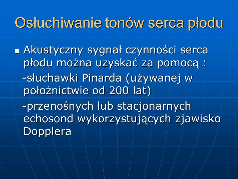 ELEKTROKARDIOGRAFIA PŁODOWA (pośrednia) Jest metodą nieinwazyjną i może być wykonywaną od 12 tyg.