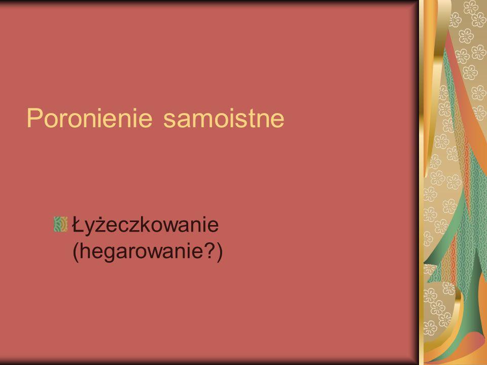 Ciąża pozamaciczna Laparoskopia (wyłuszczenie, wycięcie, adnexectomia) Laparotomia (wyłuszczenie, wycięcie, adnexectomia)